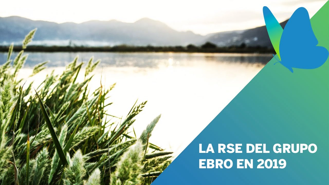 video RSE del Grupo Ebro en 2019